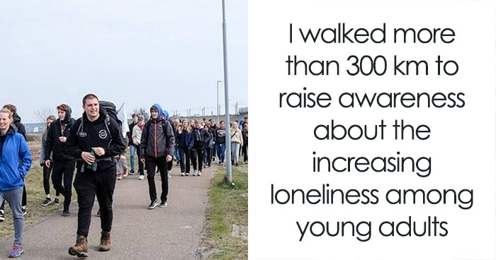 I Walked 300Km Across Denmark To Fight The Increasing Loneliness Among People