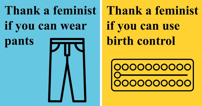 21 Posters Showing What Women Should 'Thank A Feminist' For