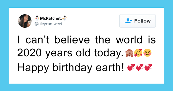 10 Not-The-Sharpest People Who Just Tweeted About 'Time Flying Fast' And Earth Being 2020 Years Old