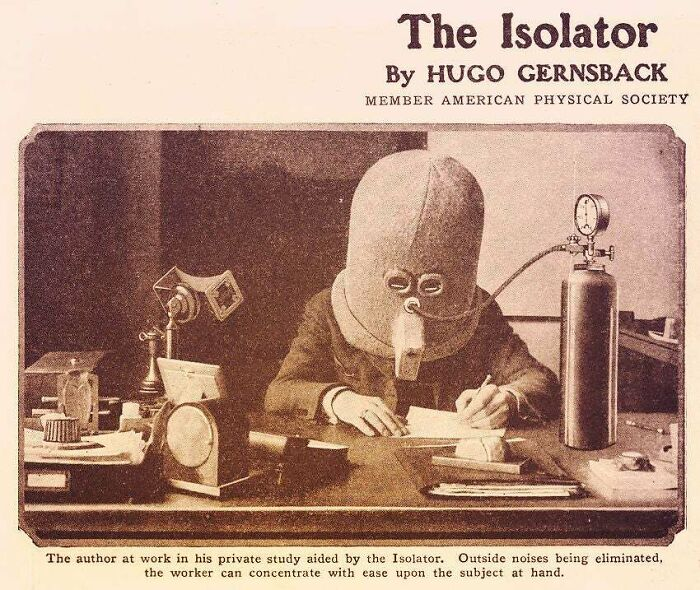 The 'Isolator' , By Hugo Gernsback: A Helmet For Insulating The Senses Against Distraction; From The Journal Science And Invention, Vol. 13, No. 3, July 1925