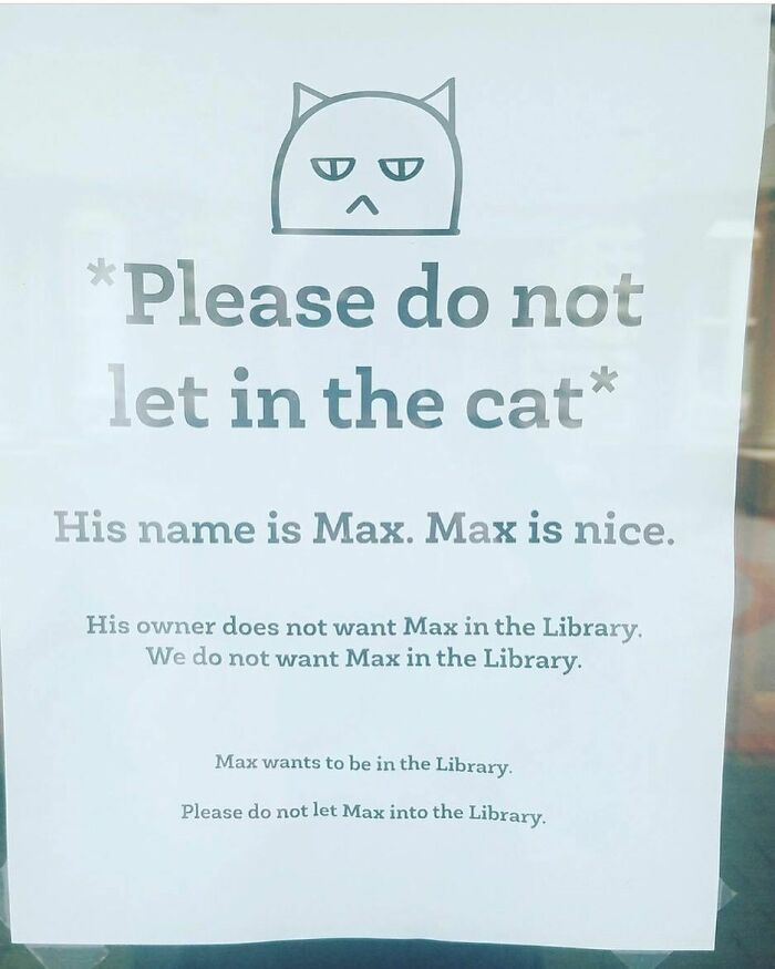 Max Must Not Be Allowed In The Library