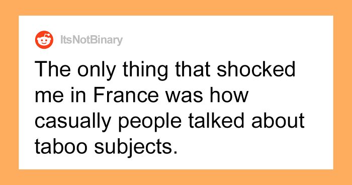 66 People Reveal The Biggest Culture Shock They've Ever Encountered