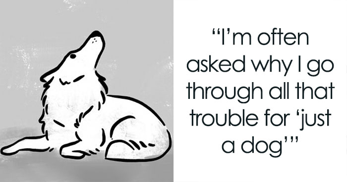 Dog Owner Creates A Comic About How Wrong The 'It's Just A Dog' Attitude Is
