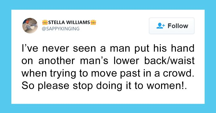 50 Women Who Called Out Sexist Things That Are Still Blatantly Accepted