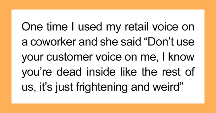 25 Stories Of People Faking Being Nice Because They Work In The Service Industry
