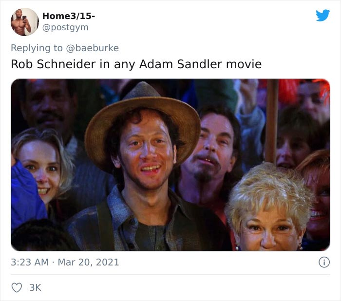 Any Role Played By Rob Schneider In Any Adam Sandler Movie