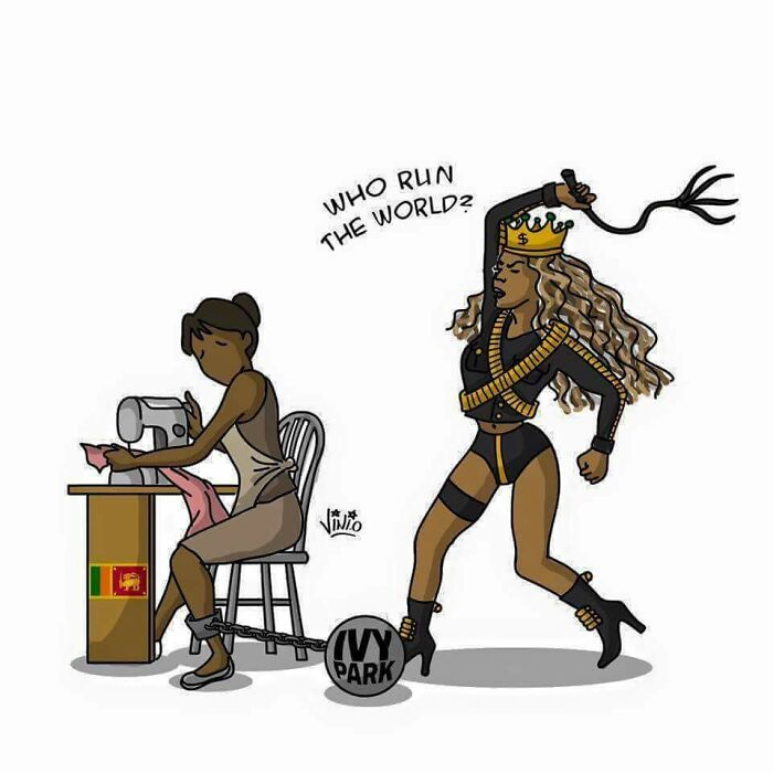Beyoncé, The Idol Of Bourgeois Liberal Feminists, Pays 64 Cents/Hour To Female Workers Who Make Clothes Of Her Brand Ivypark In Sweatshops In Sri Lanka While Preaching Female Empowerment.