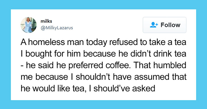 Homeless Man Rejects Tea From Stranger As He Prefers Coffee, Story Reaches Twitter And Goes Viral