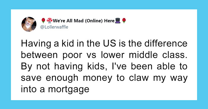 30 Honest Reasons Why People Don't Want Kids, Tweeted In Response To The News That The US Birth Rate Continues To Plummet