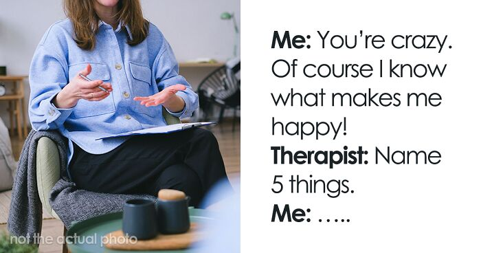 30 Women Are Sharing Spot-On Questions From Their Therapists That Made Everything Click